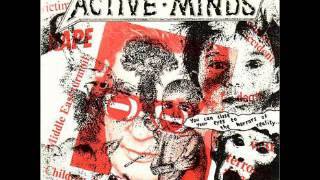 Active Minds  - you can close your eyes to the horrors of reality EP 1987