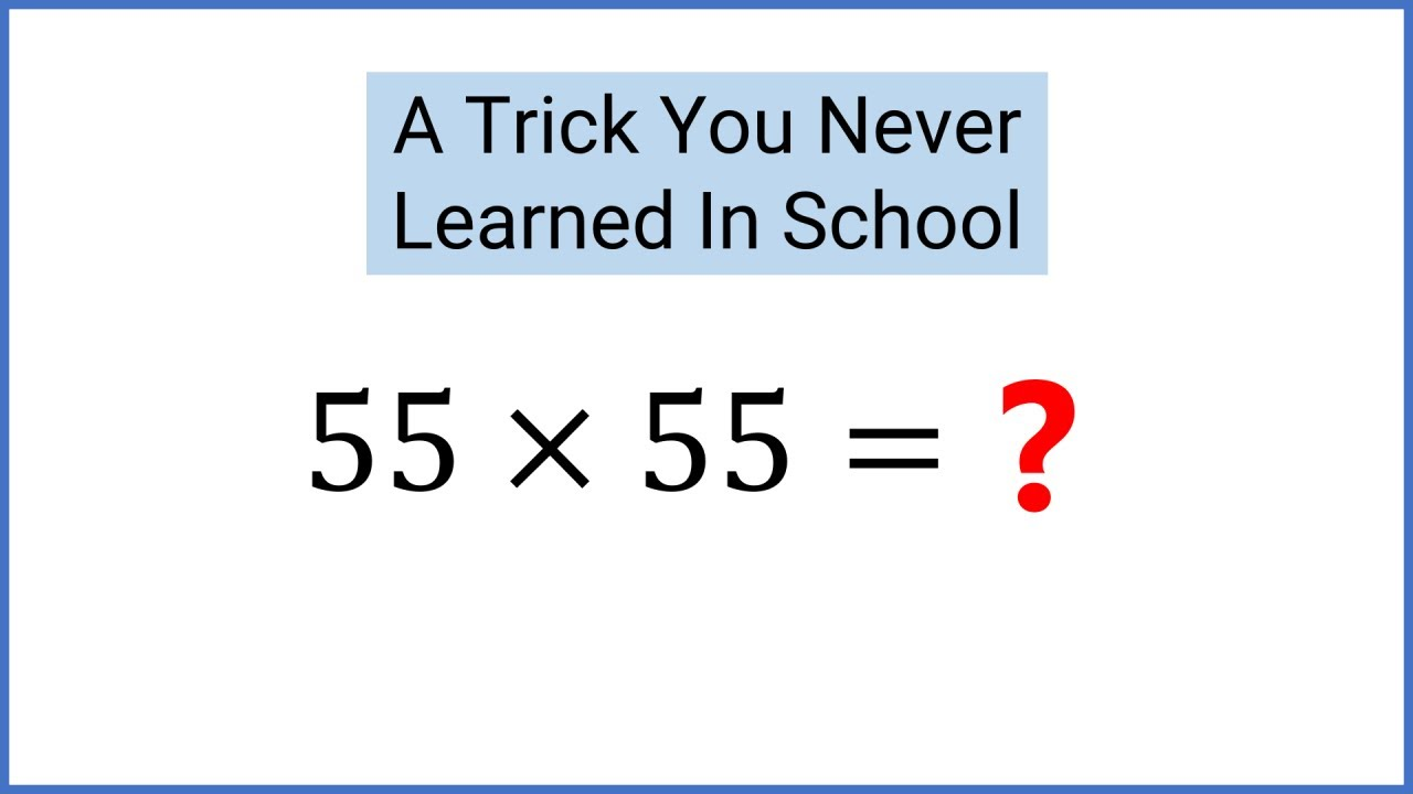 GENIUS Math Trick: Square a Number Ending in 5 In Your Head