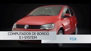 Fox | Computador de Bordo e I-System | VWBrasil