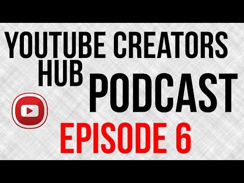YouTube Creators Hub Podcast Episode 6 - Diversifying Revenue Streams With Lon Seidman