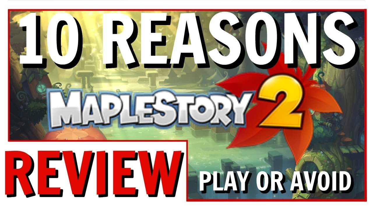 10 Reasons To Play Or Avoid MapleStory 2 | MapleStory 2 Review 2018