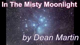 In The Misty Moonlight by Dean Martin