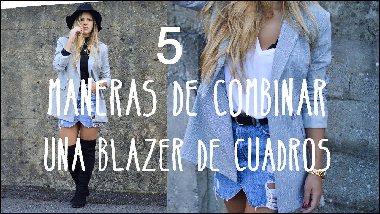 5 MANERAS DE COMBINAR UNA BLAZER DE CUADROS  c86944e0edc2