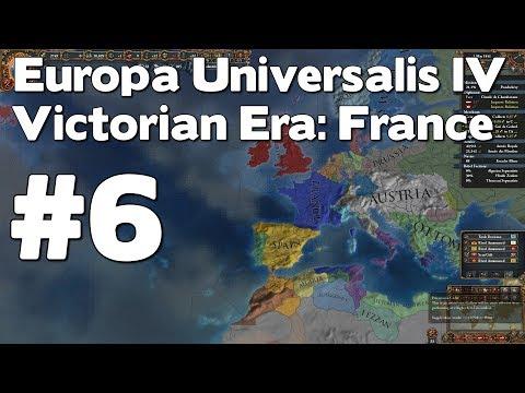 Let's Play EU4 Victorian Era France (Europa Universalis IV Extended Timeline Mod Playthrough) #6