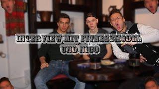 Interview mit Youtuber | Tim (Fitnessmodel) und Nico (Nico)
