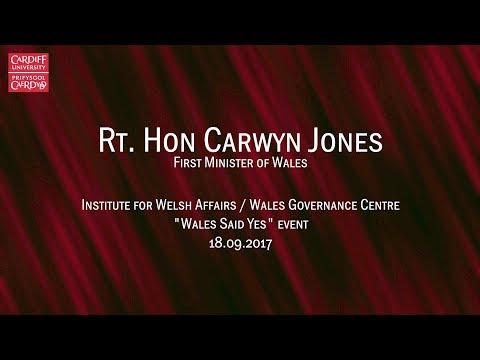 """""""Wales Said Yes"""" - First Minister's Keynote on Devolution and Brexit"""
