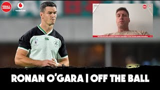 Ronan O'Gara | 'It seems like a grind for Ireland' | Avoiding 07 mistakes | Peaking | Samoa