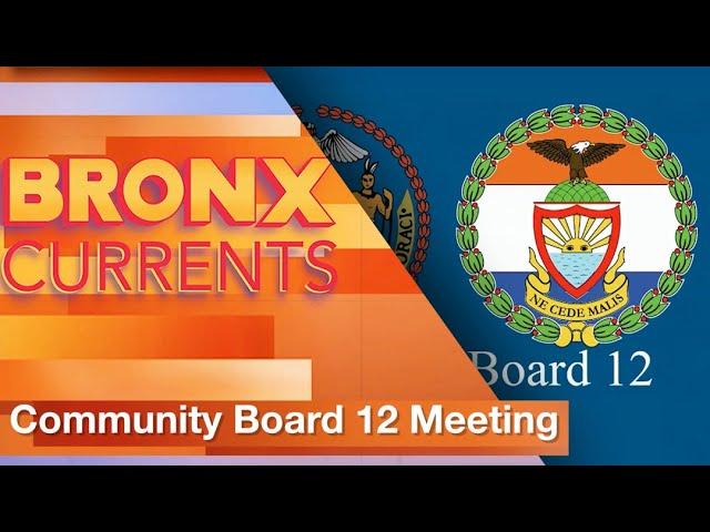 Community Board 12 Meeting (3/25/2021)   BronxCurrents