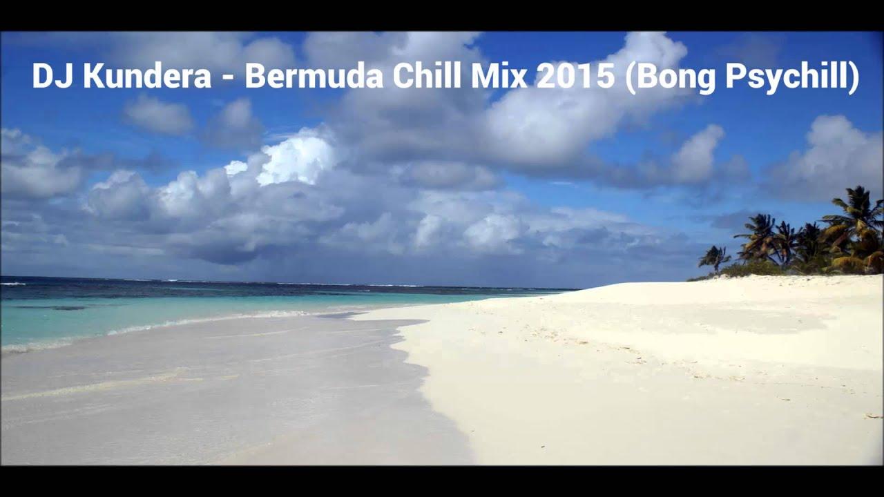 DJ Kundera - Bermuda Chill Mix 2015 (Bong Psychill)