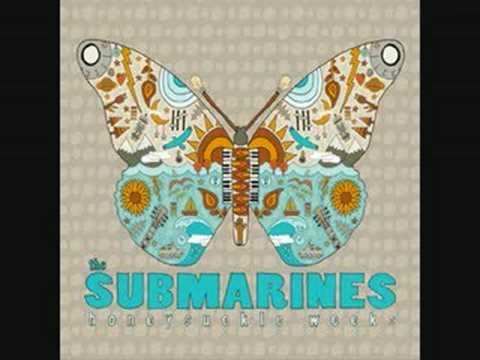Клип The Submarines - You Me And The Bourgeoisie