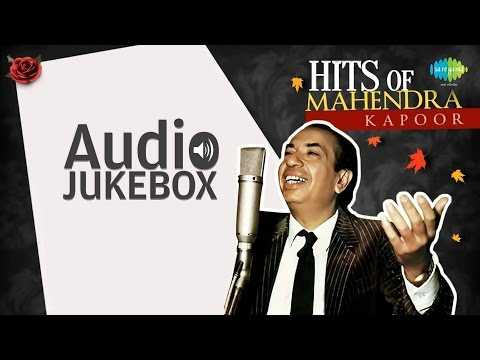 Hits of Mahendra Kapoor | Neele Gagan Ke Tale | HD Songs Jukebox