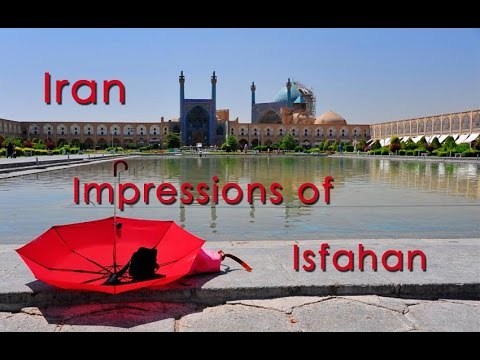 Iran, Impressions of Isfahan, by d-t-b.ch