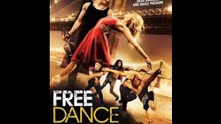 FREE DANCE (official trailer) 2016