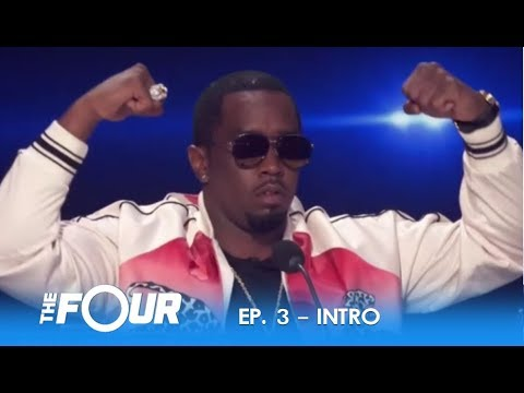 """'The Four' Intro: """"Diddy"""" Has A Message To ALL The Fans! 