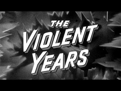 The Violent Years trailer