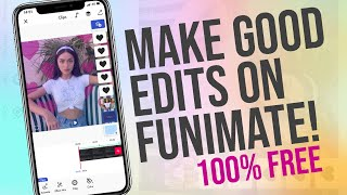 HOW TO MAKE GΟOD EDITS ON FUNIMATE!