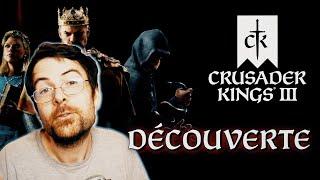 Découverte - CRUSADER KINGS 3!