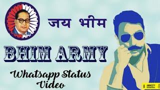 Bhim Army || KrantiKari Bhimwadi || Whatsapp Status Video 2019