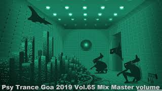 Psy Trance Goa 2019 Vol 65 Mix Master volume