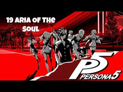 Persona 5 OST - Aria Of The Soul