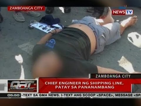 QRT: Chief Engineer ng shipping lane, patay sa pananambang