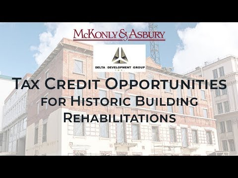 Tax Credit Opportunities for Historic Building Rehabilitations
