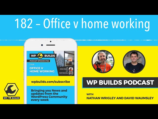 182 – Office v home working