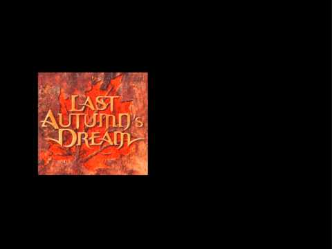 Last Autumn's Dream - The One