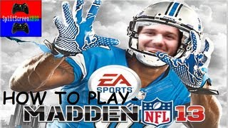 How to Play- Madden NFL 13