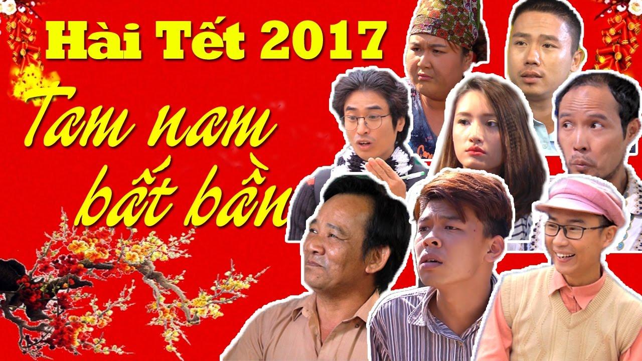 Video Hài Tết 2017 – Tam Nam Bất Bần Hay Nhất