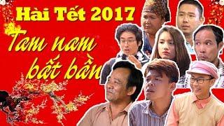 Tam Nam Bất Bần | Hài tết Trung Ruồi, Minh Tít 2017