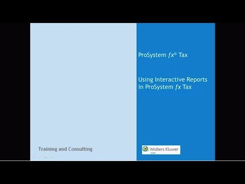CCH® ProSystem fx® / Global fx Tax: Using Interactive Reports