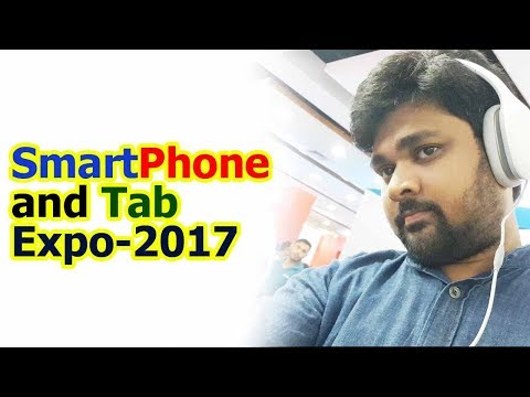 SmartPhone and Tab Expo 2017