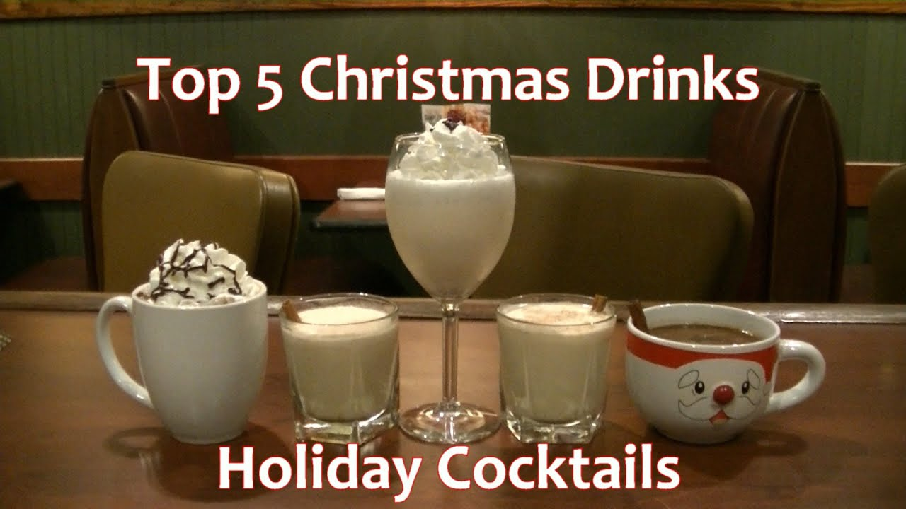 top 5 christmas cocktails holiday drinks top five best - Best Christmas Drinks