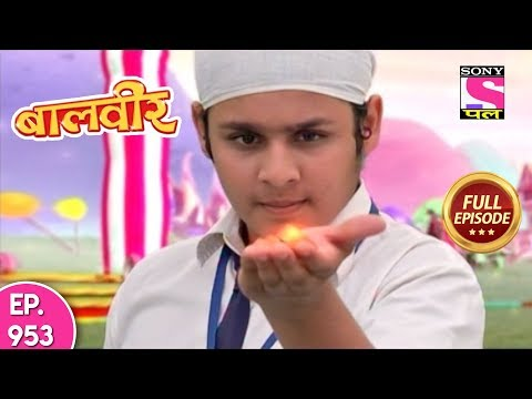 Baal Veer - Full Episode 953 - 10th  May, 2018