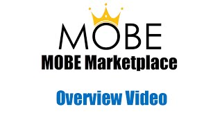 MOBE Marketplace Overview Video