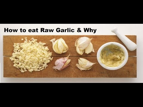 HOW TO EAT RAW GARLIC for its MEDICINAL BENEFITS (Cold & Flu Remedy, Anti Cancer)