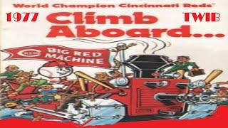 TWIB 1977 Cincinnati Reds Edition