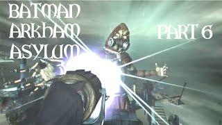 Batman: Arkham Asylum (Part 6) - SCARECROW