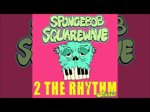 Spongebob Squarewave - Clap Yo Hands