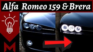 Installation Angel Eyes Alfa Romeo 159 - Brera - Spider 🔧 Meca Maniaque 🔧