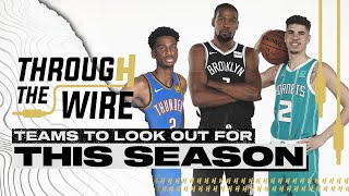 The Most Interesting NBA Teams This Season | Through The Wire Podcast