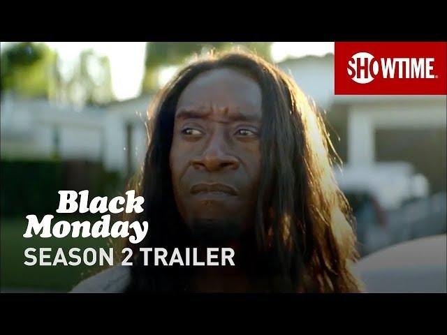 Black Monday Season 2 (2020) Official Trailer | Don Cheadle SHOWTIME Series