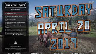 🤠 Saturday April 20, 2019 RDR2 Online Daily Challenge List 4/20/19 Red Dead Online Daily Challenges