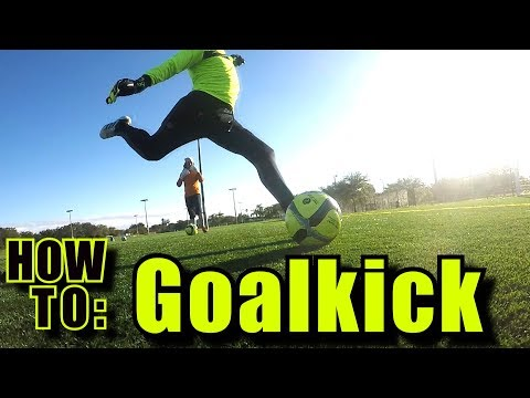 How to: Goal kick l Long ball technique l Kick the ball farther