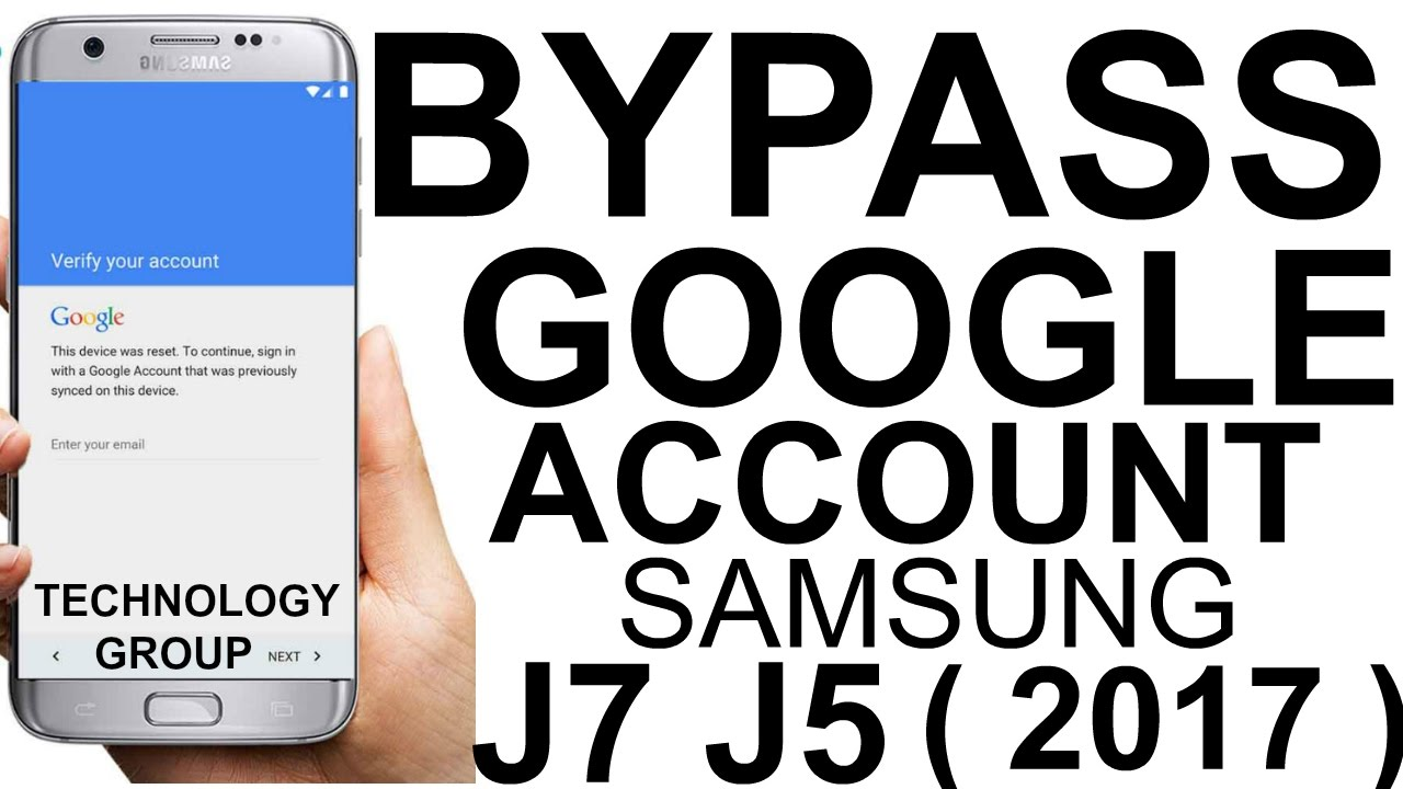 samsung galaxy j5 j7 j500f how to bypass google account 100 2017 technology group account - Account Technology