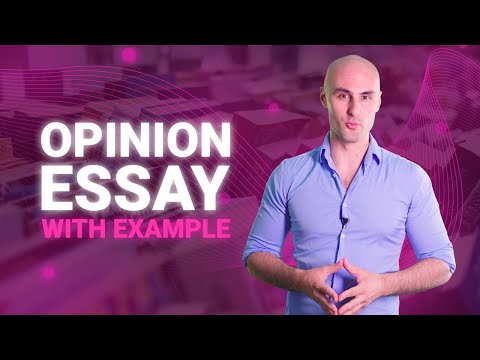 How To Write An Opinion Essay (Outline, Examples)