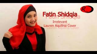 Fatin Shidqia   Irrelevant (Lauren Aquilina Cover) Imagecial Video
