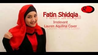 Fatin Shidqia   Irrelevant (Lauren Aquilina Cover) Imagecial Video