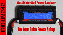 Watt Meter And Power Analyzer For Your Solar Power Setup